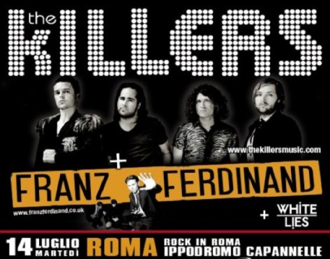 Rock in Roma 2009 - poster The Killers Franz Ferdinand White Lies